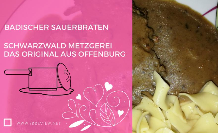 Badischer Sauerbraten – Das Original aus Offenburg